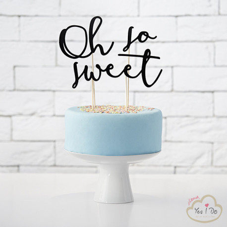 OH SO SWEET CAKE TOPPER