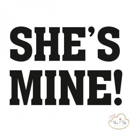 2 SHOE STICKER SHE'S MINE!